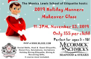 Holiday Manners Makeover 2019 @ McCormick & Schmick's @ McCormick & Schmicks